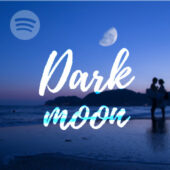 Dark Moon Spotify